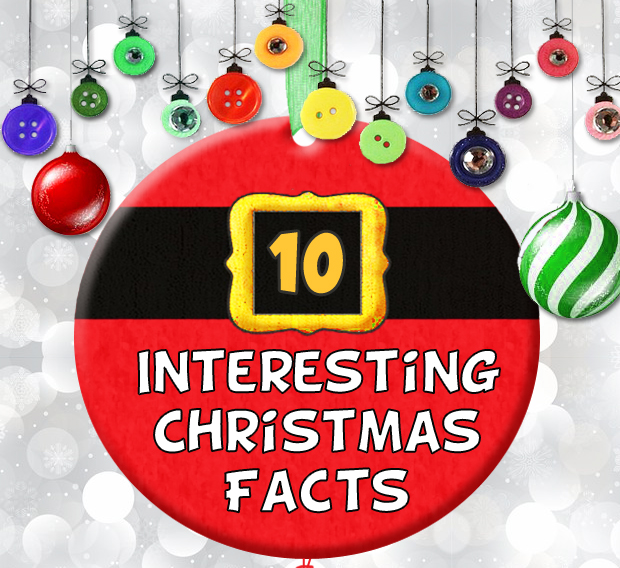 DAY 21: Ten interesting Christmas facts